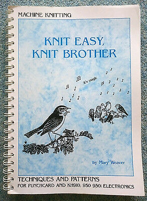 Knit Easy, Knit Brother - Techniques & Patterns for Punchcard Knitting Machines