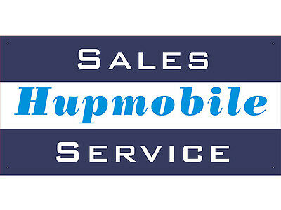 Advertising Display Banner for Hupmobile Sales Service Parts