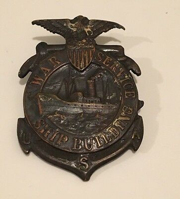 WWI Ship Building War Service Badge #26476 WW1