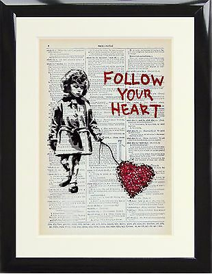 Dictionary Art Print Page Banksy Follow Your Heart Street Painting Gift Poster