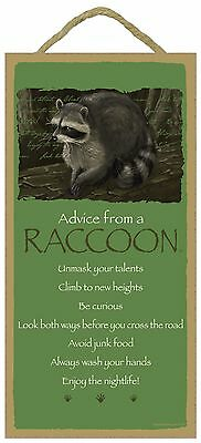 Advice from a Raccoon Inspirational Wood Nature Animal Sign Plaque Made in USA