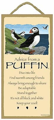 Advice from a Puffin Inspirational Wood Nature Bird Sign Plaque Made in USA