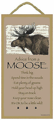 Advice from a Moose Inspirational Wood Wild Animal Sign Plaque Made in USA
