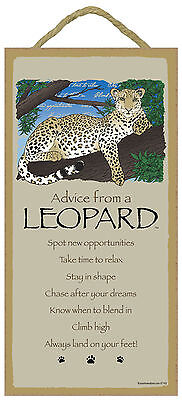 Advice from a Leopard Inspirational Wood Wild Animal Sign Plaque Made in USA