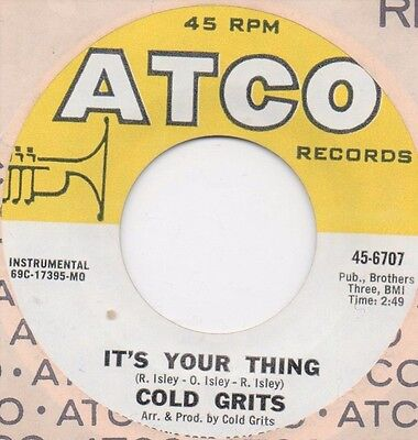 Cold Grits - It's your Thing (ATCO) Original Funk Soul R&B Breaks 45 rpm 7 Inch