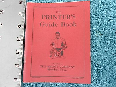 The Printer's Guide 5th Edition,The Kelsey Company, Excelsior Press
