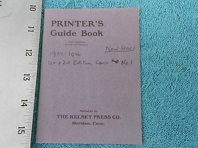 The Printer's Guide Book, New Ed, Revised & Enlarged,1924-26, Kelsey Press Co.