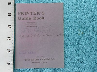 The Printer's Guide Book, New Ed, Revised & Enlarged,1926-32, Kelsey Press Co.