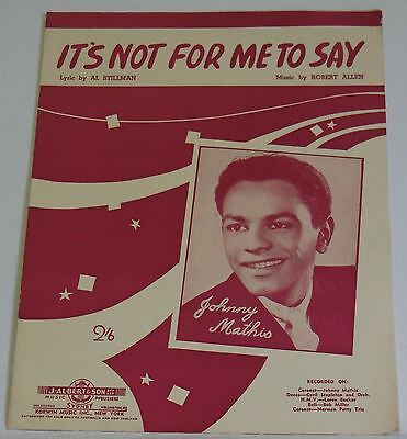 Sheet Music Its not for me to say Johnny Mathis Vintage Australia J Albert  Son