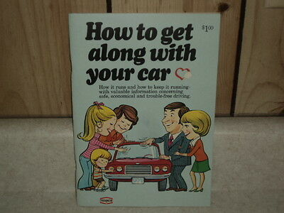 Texaco Booklet - How To Get Along With Your Car