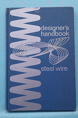 Designer's Handbook Steel Wire - Committee of Rod and Drawn Wire Producers
