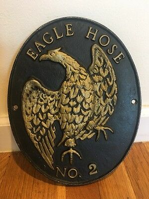Eagle Hose No 2 Sign Plaque Cast Iron Display FireHouse Fighter Engine 1800 3810