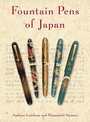 """NEW"" Fountain Pens of Japan Book, by Andreas Lambrou"
