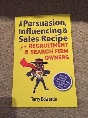 The Persuasion, Influencing & Sales Recipe for Recruitment Search Firm Owners b…