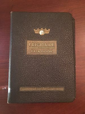 Vintage FRIGIDAIRE Commercial & Air Conditioning Data Book Catalog 1955 RARE