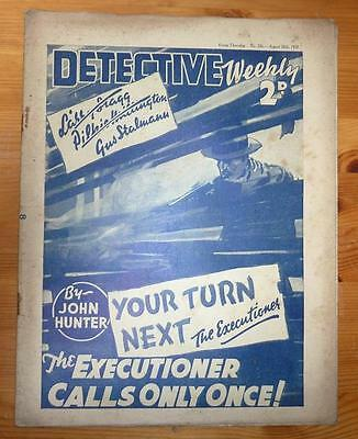 DETECTIVE WEEKLY No 236 28TH AUG 1937 THE EXECUTIONER CALLS ONLY ONCE! J HUNTER