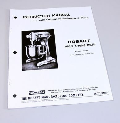 Hobart A200-2 Mixer Instructions Owners Operators Manual Parts Catalog