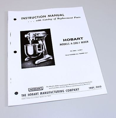 Hobart A200-1 Mixer Instructions Owners Operators Manual Parts Catalog