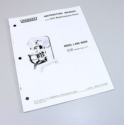 Hobart L800 Mixer Instructions Owners Operators Manual Parts Catalog