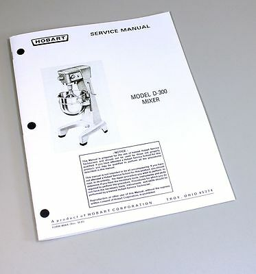 Hobart D300 Mixer Service Repair Manual Technical Shop Book