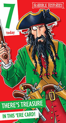 Horrible Histories Pirate Blackbeard Age 7 Birthday Card 289