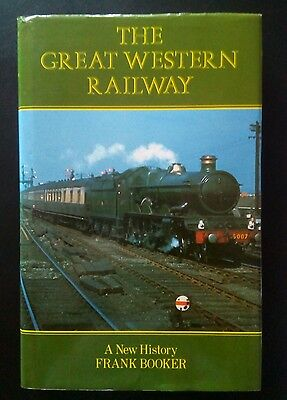 The Great Western Railway - A New History by Frank Booker (Hardback, 1985)