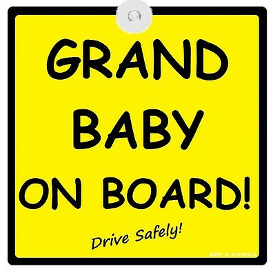 GRANDBABY ON BOARD! - CAR SIGN - MADE IN AUSTRALIA - with Suction Cup FREE POST