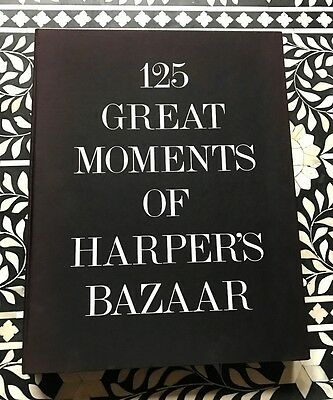 125 Great Moments of Harper's Bazaar: A Commemorative Collection