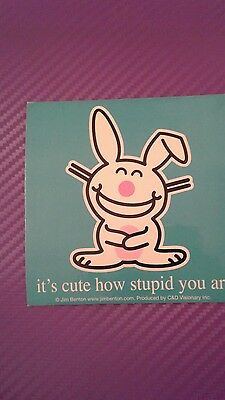 Happy Bunny its cute how stupid you are Sticker