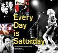 Every Day Is Saturday: The Rock Photography of Peter Ellenby Book/Buch