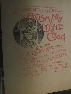 2 BLACK AMERICANA Sheet Music Hush My Little Coon Darkey 1896 Band Contest 1899