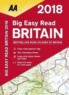 AA Big Easy Read Atlas Britain: 2018 by AA Publishing (Spiral bound, 2017)