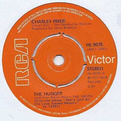 "Charley Pride - The Hunger - 7"" Single"