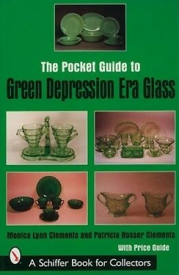 The Pocket Guide to Green Depression Era Glass by Monica Lynn Clements.