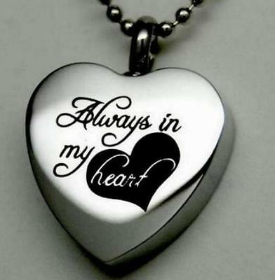 Lasered Alway in My Heart Cremation Keepsake Memorial Urn Pendant Necklace P022
