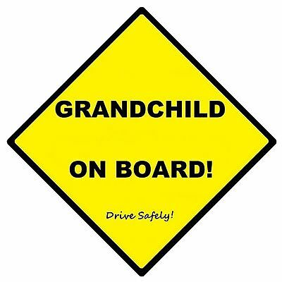 GRANDCHILD ON BOARD! - CAR SIGN - MADE IN AUSTRALIA - with Suction Cup FREE POST