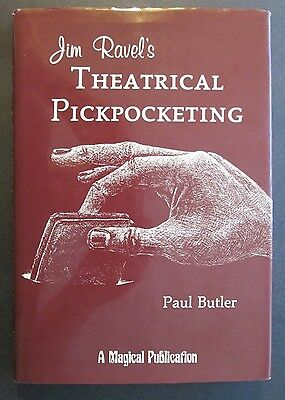 JIM RAVEL'S THEATRICAL PICKPOCKETING by Paul Butler 1st Ed. HCDJ ~ Cool Bookmark