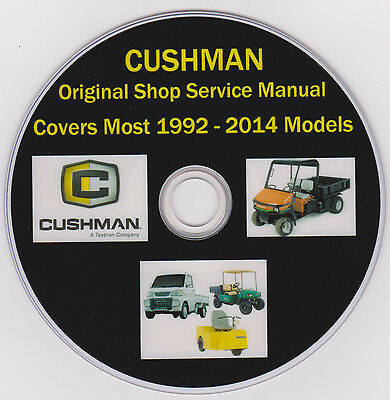 CUSHMAN 1992 2014 3 4 Wheel FACTORY SERVICE REPAIR SHOP MAINTENANCE MANUAL