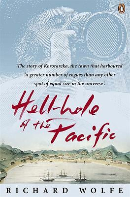Hellhole of the Pacific by Richard Wolfe - Paperback - NEW - Book