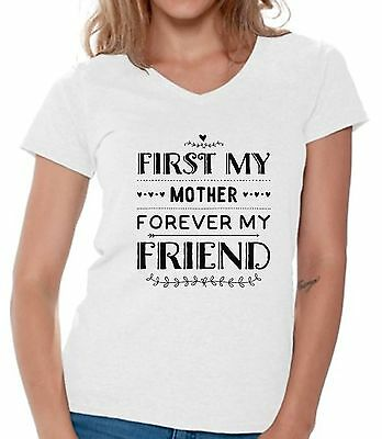 0c875d7c First My Mother Forever My Friend V-neck Shirts T shirts for Women Mother's  Day