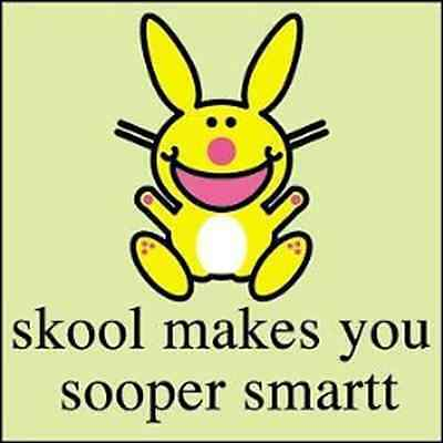 IT'S HAPPY BUNNY 1.5-in BADGE Button Pin Skool makes you sooper OFFICIAL MERCH
