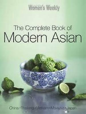Complete Book of Modern Asian by Australian Women's Weekly (Paperback, 2012)