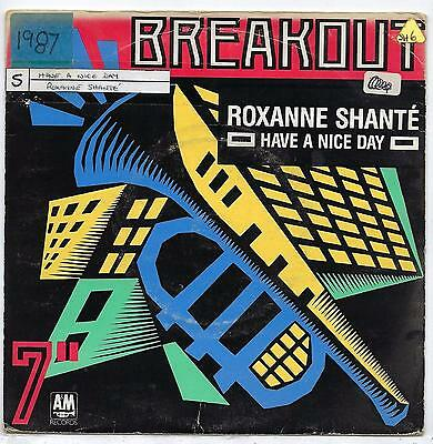 "Roxanne Shante - Have A Nice Day - 7"" Single"