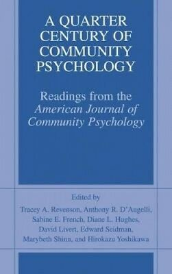 A Quarter Century of Community Psychology: Readings from the American Journal