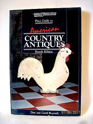 Wallace-Homestead Price Guide To American Country Antiques 4Th Ed Don Raycraft