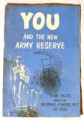 You and the New Army Reserve - ACT OF 1955 Original Military Draft Booklet ROTC
