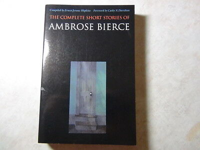 The Complete Short Stories of Ambrose Bierce by Ambrose Bierce (1984, Paperback)