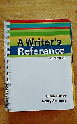A Writers Reference by Diana Hacker and Nancy Sommers (7th Edition)