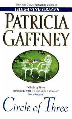 Circle of Three : A Novel by Patricia Gaffney (2000, Hardcover)