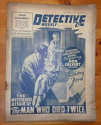 DETECTIVE WEEKLY No 163 4TH APRIL 1936 THE MAN WHO DIED TWICE BY ANTHONY FORD